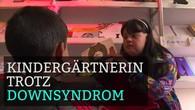 Trotz Downsyndrom Kinder unterrichten