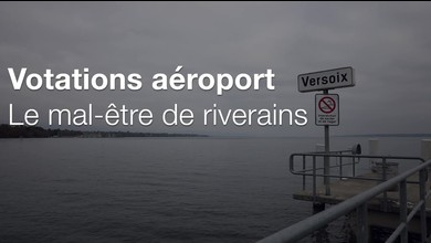 Votations aéroport: le mal être de riverains